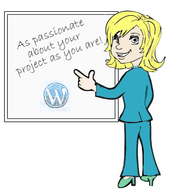 As passionate about your projects as you are